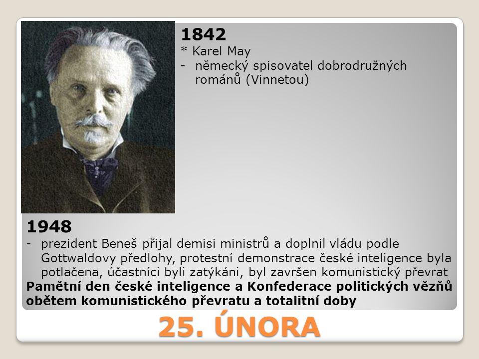 1842 * Karel May. německý spisovatel dobrodružných románů (Vinnetou) 1948.