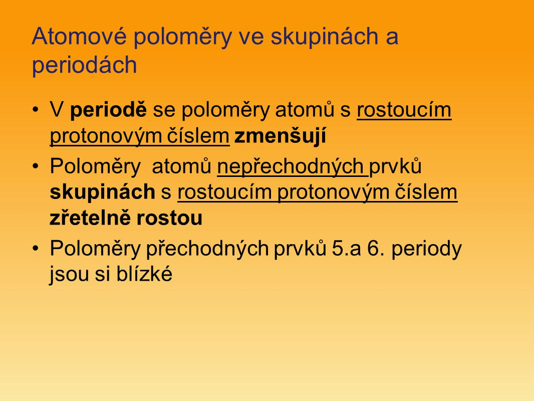 Atomové poloměry ve skupinách a periodách