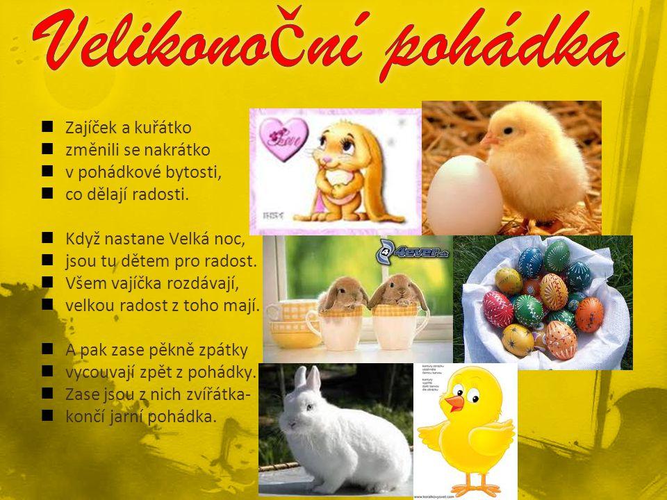 Velikonoční pohádka Zajíček a kuřátko změnili se nakrátko