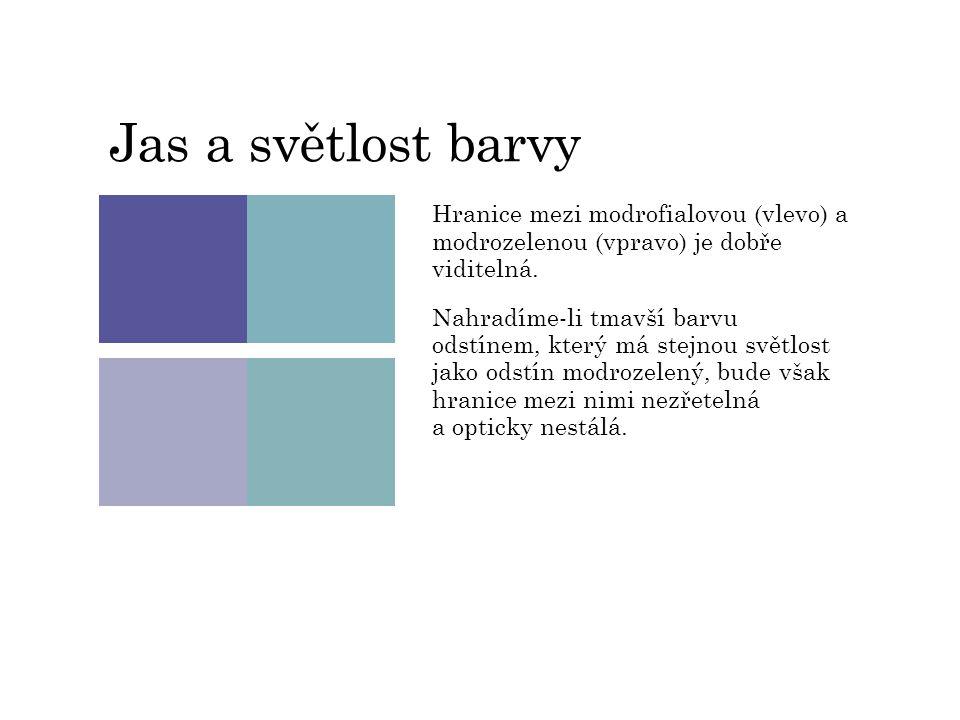 Jas a světlost barvy Hranice mezi modrofialovou (vlevo) a modrozelenou (vpravo) je dobře viditelná.