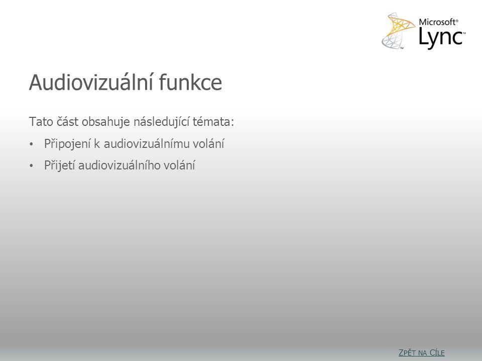 Audiovizuální funkce: Cíle