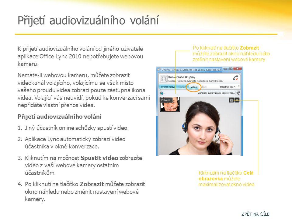 Přijetí audiovizuálního volání