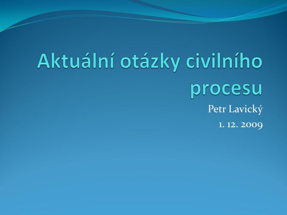 Aktuální otázky civilního procesu
