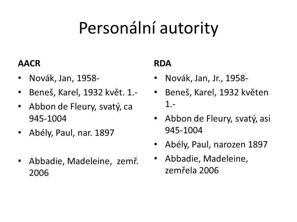 Personální autority AACR RDA Novák, Jan, 1958-