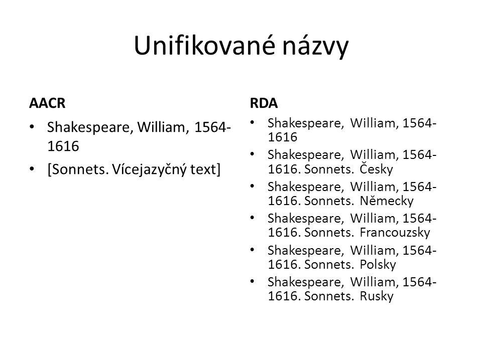 Unifikované názvy AACR RDA Shakespeare, William, 1564-1616