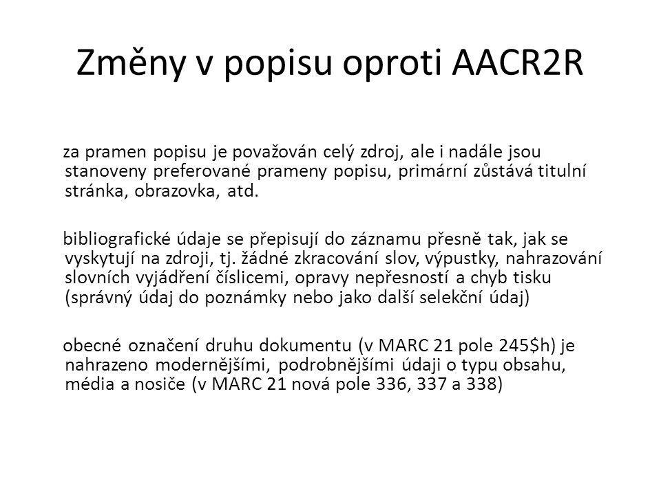 Změny v popisu oproti AACR2R
