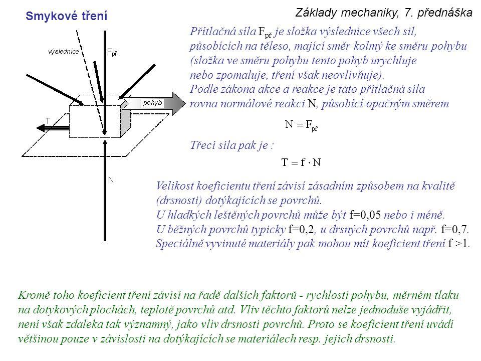 Základy mechaniky, 7. přednáška