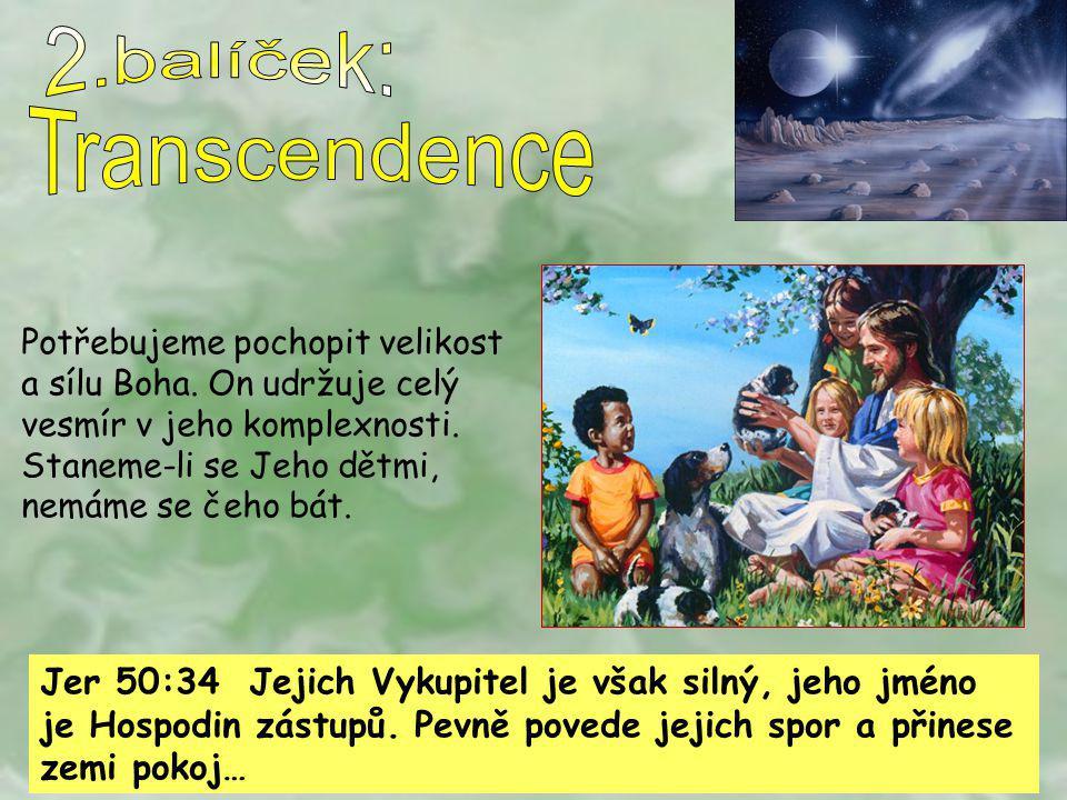 2.balíček: Transcendence