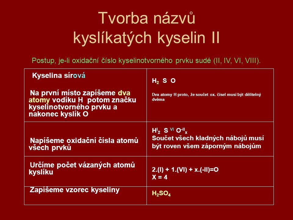 Tvorba názvů kyslíkatých kyselin II