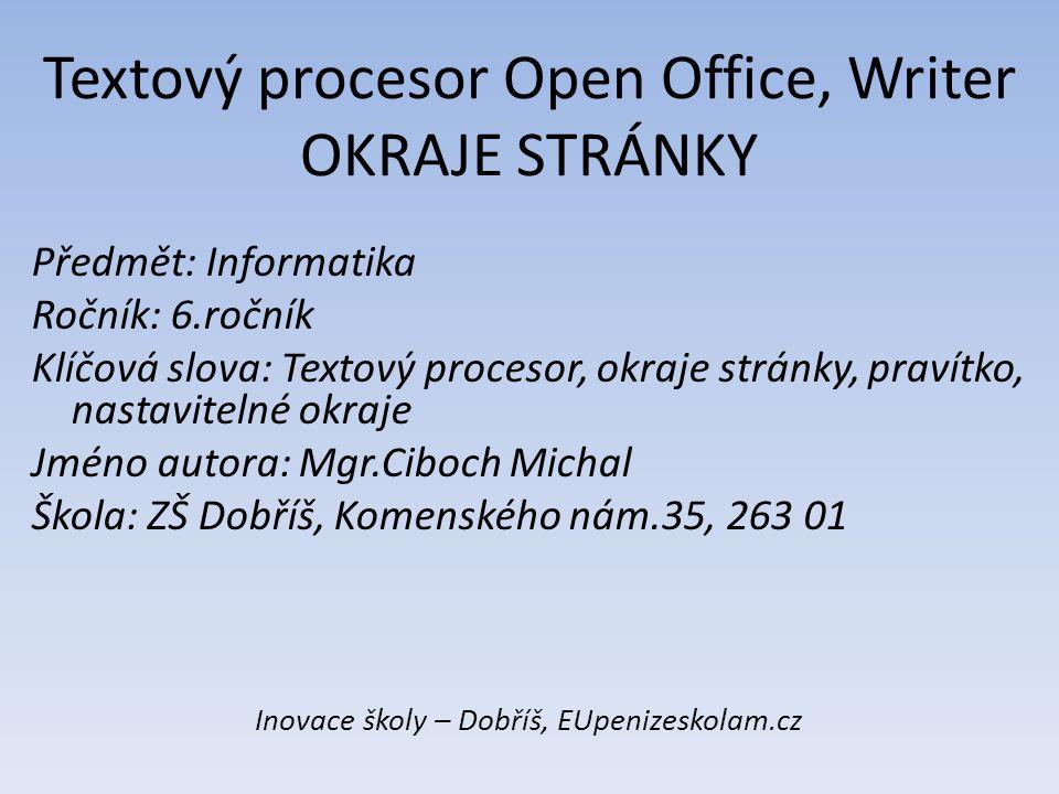 Textový procesor Open Office, Writer OKRAJE STRÁNKY