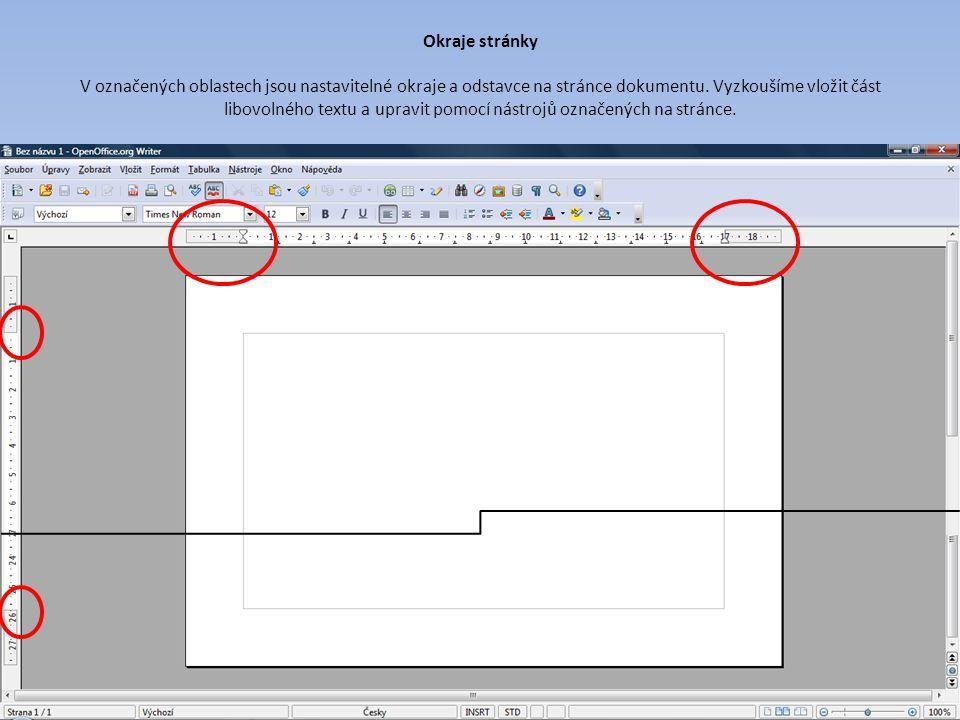 Okraje stránky V označených oblastech jsou nastavitelné okraje a odstavce na stránce dokumentu.