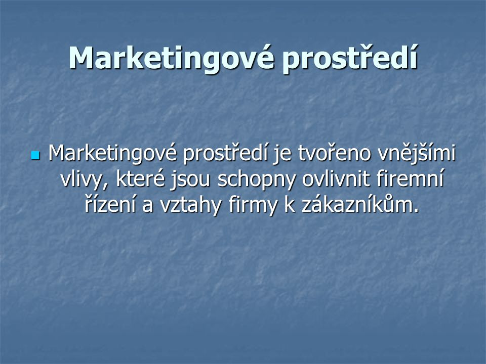 Marketingové prostředí