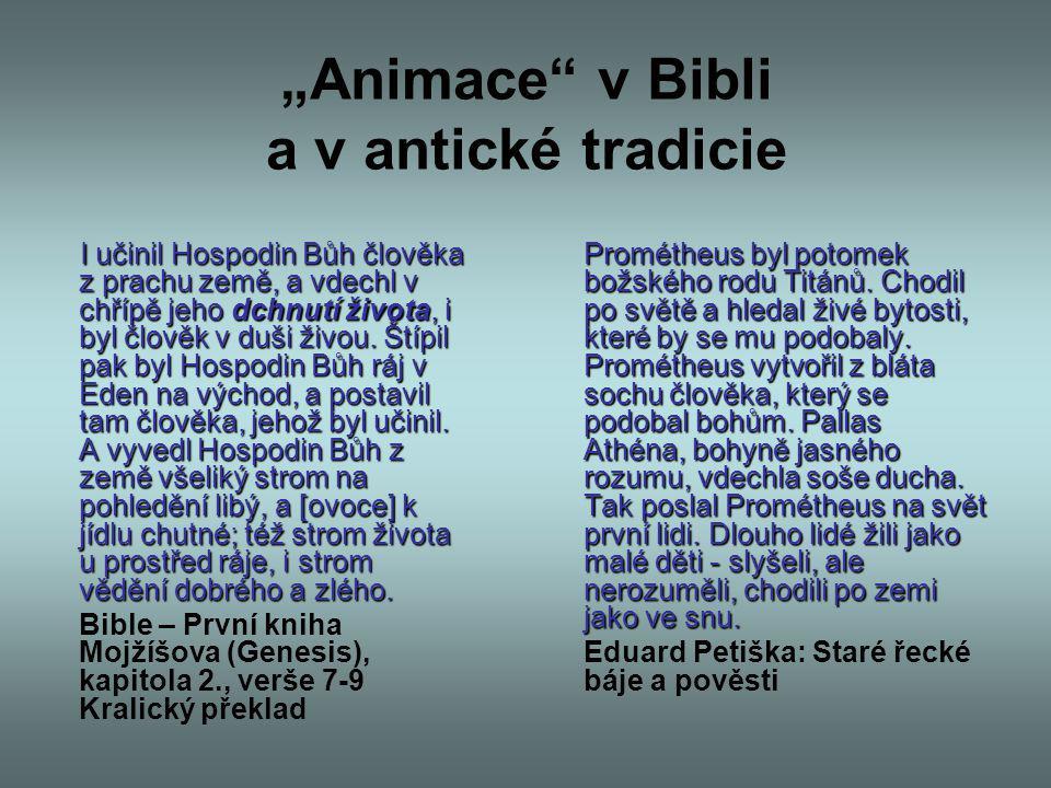 """""""Animace v Bibli a v antické tradicie"""