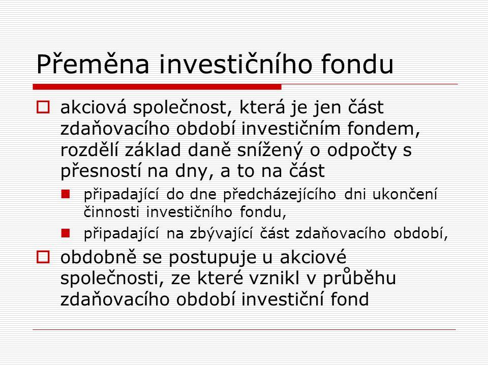 Přeměna investičního fondu