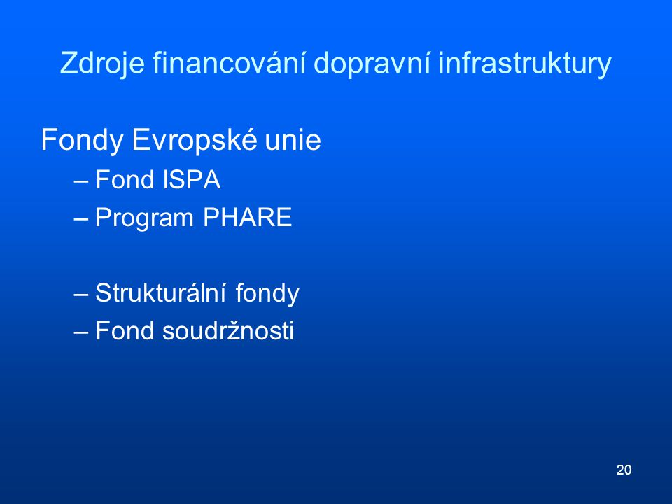 Zdroje financování dopravní infrastruktury