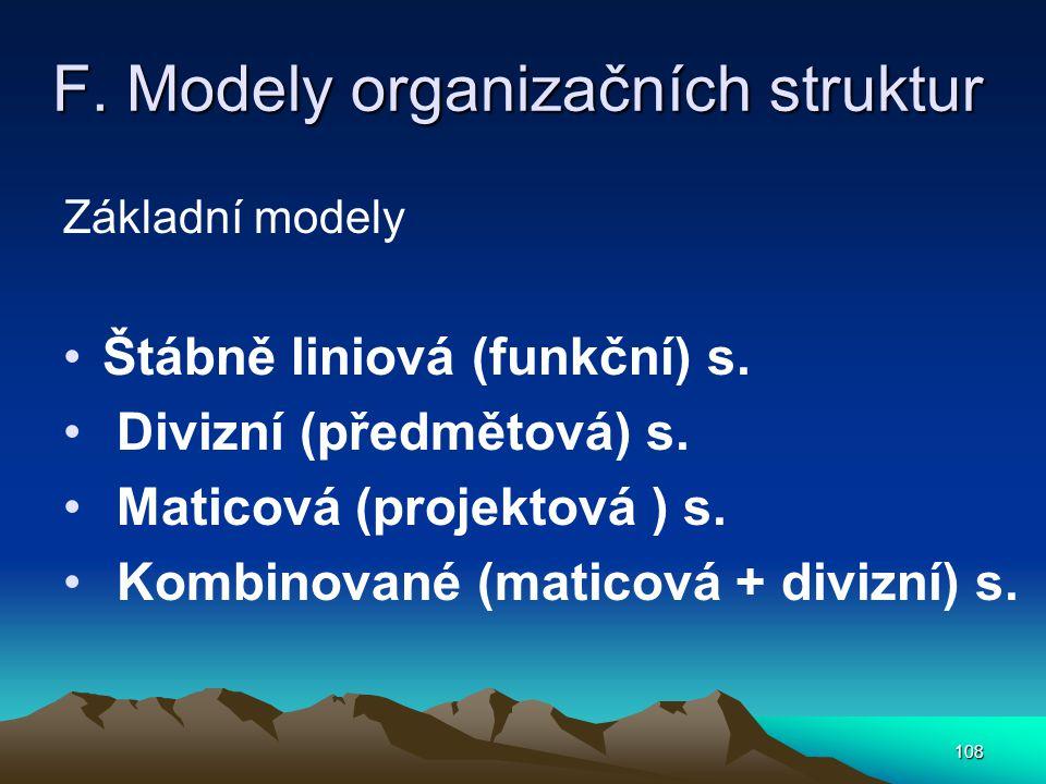 F. Modely organizačních struktur