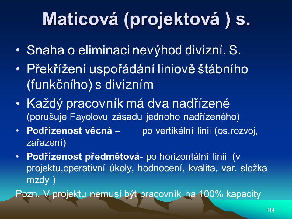 Maticová (projektová ) s.