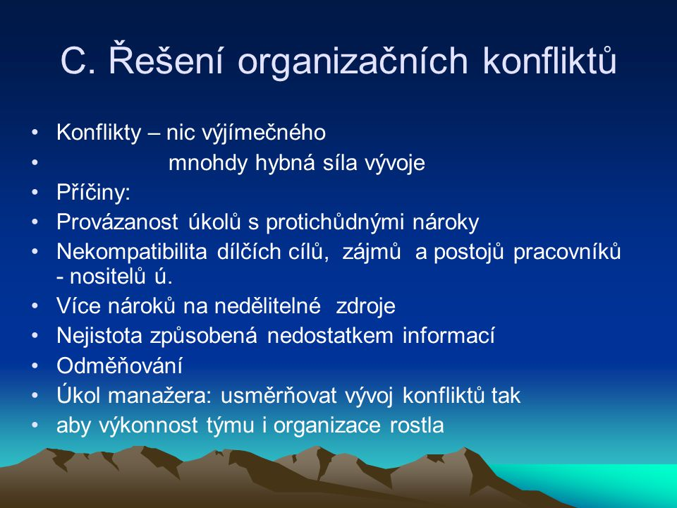 C. Řešení organizačních konfliktů