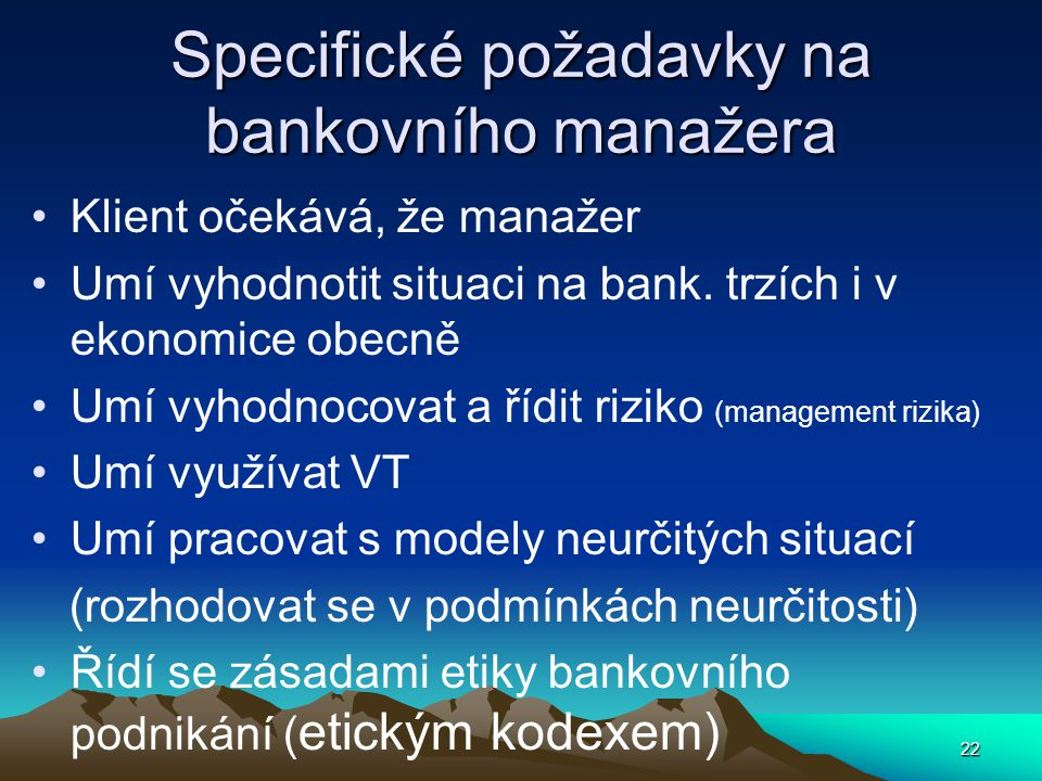 Specifické požadavky na bankovního manažera