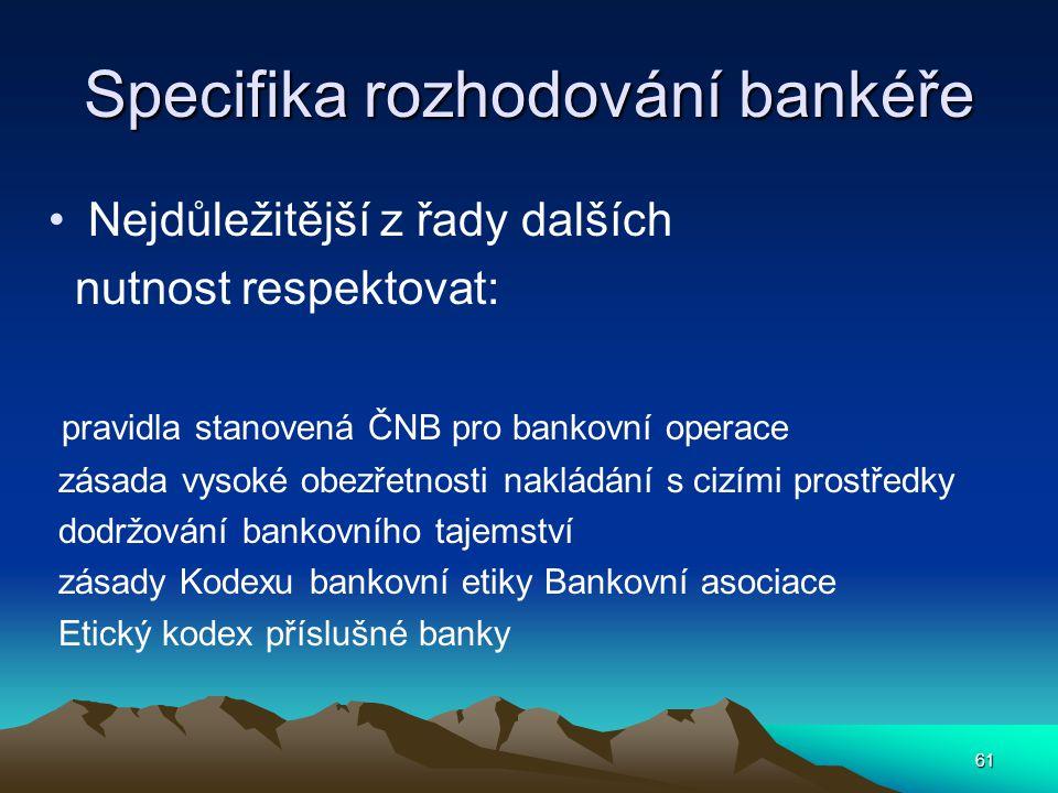 Specifika rozhodování bankéře