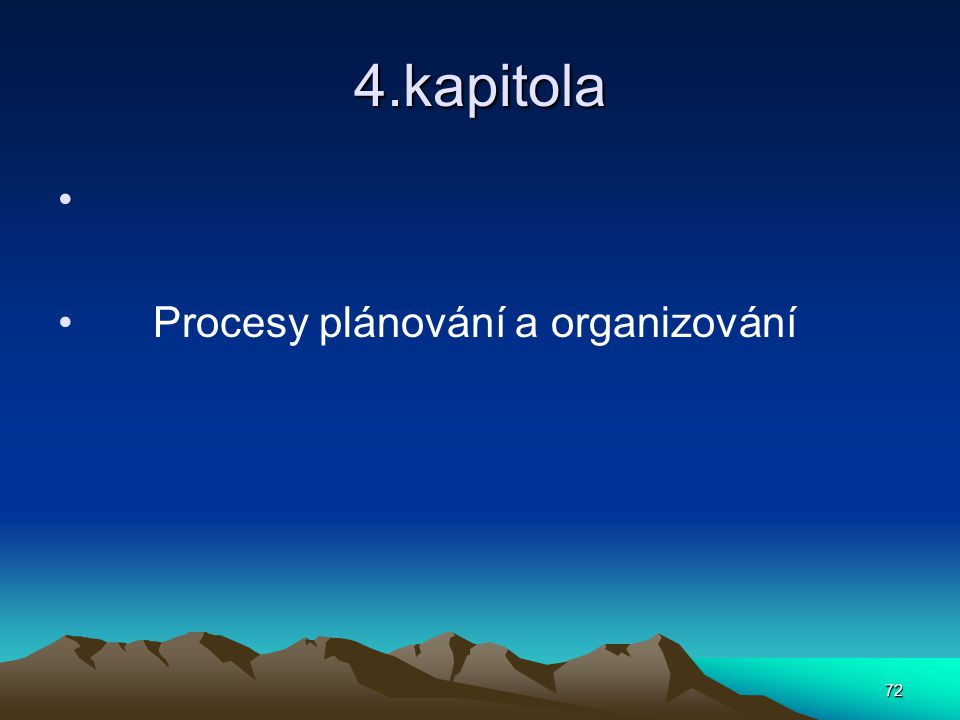 4.kapitola Procesy plánování a organizování