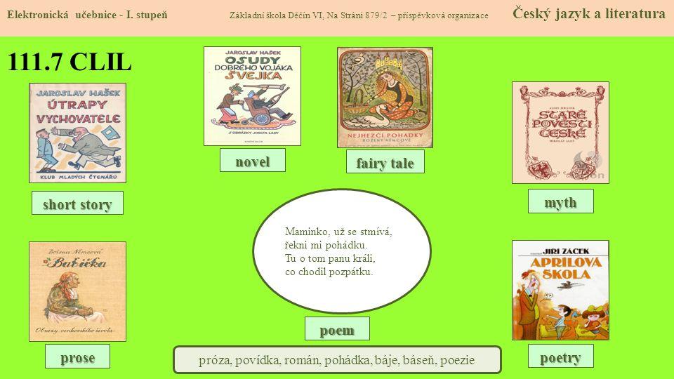 próza, povídka, román, pohádka, báje, báseň, poezie