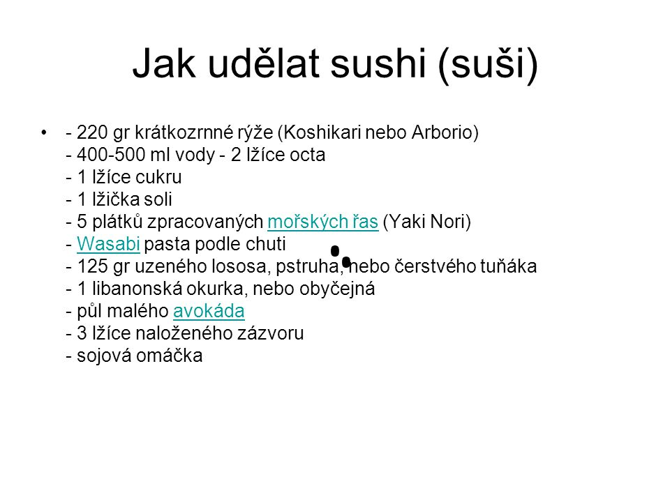 Jak udělat sushi (suši)