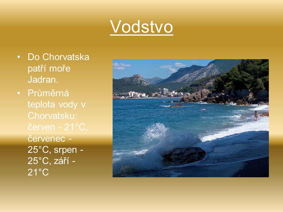 Vodstvo Do Chorvatska patří moře Jadran.