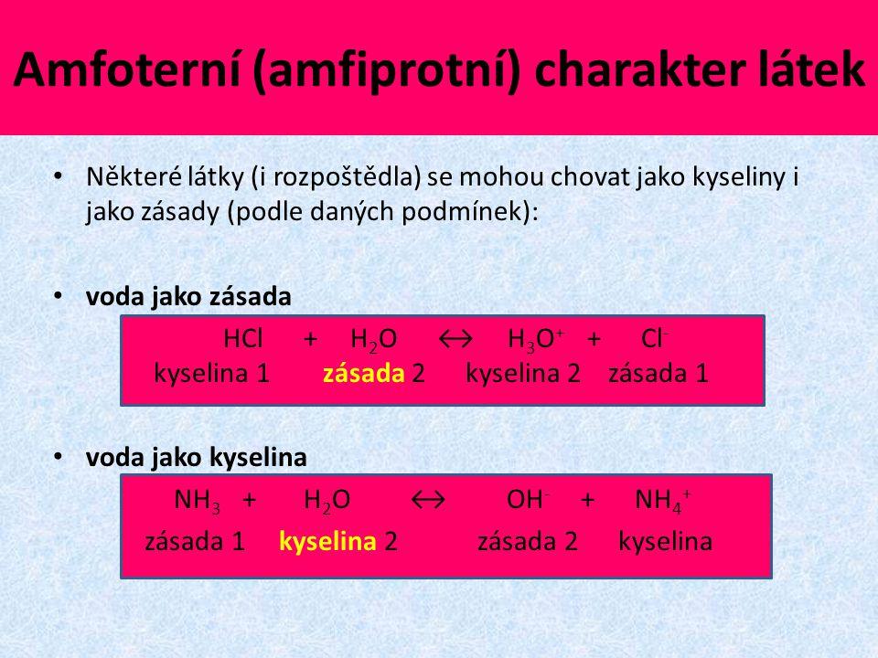 Amfoterní (amfiprotní) charakter látek