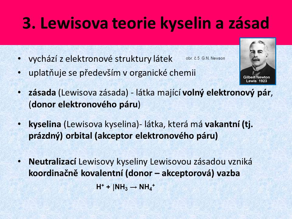 3. Lewisova teorie kyselin a zásad