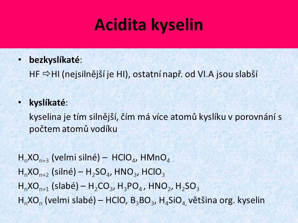 Acidita kyselin bezkyslíkaté: