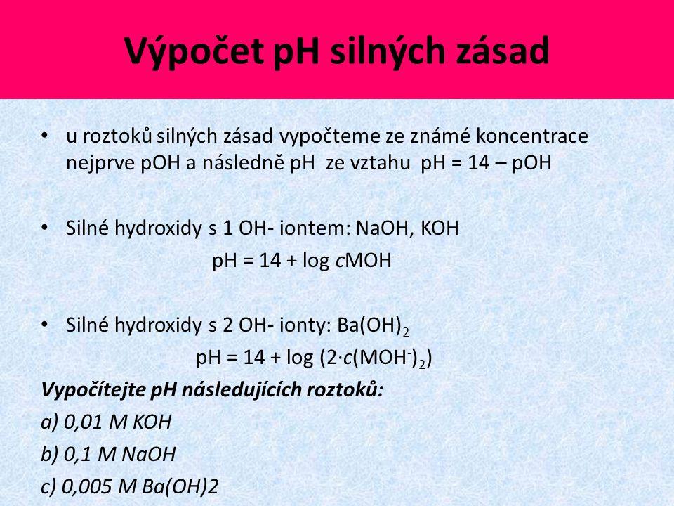 Výpočet pH silných zásad
