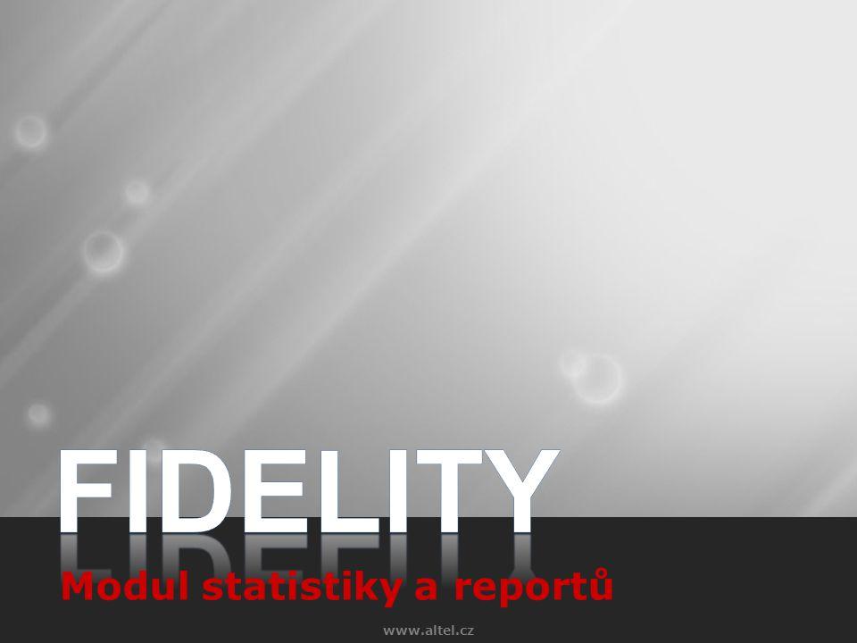 FIDELITY Modul statistiky a reportů