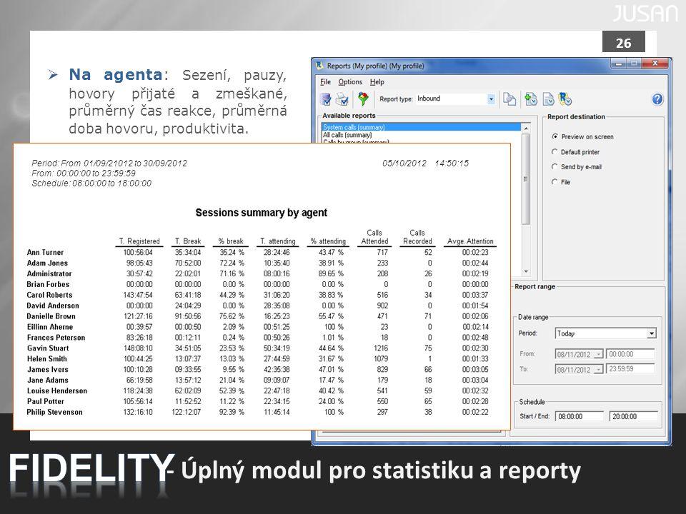 FIDELITY - Úplný modul pro statistiku a reporty