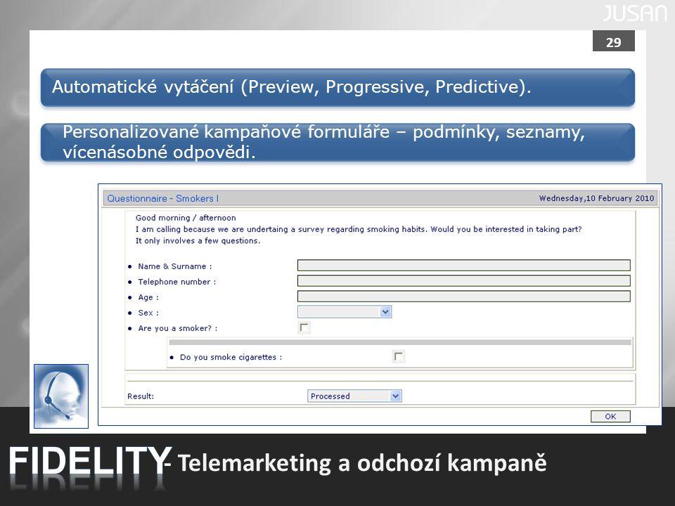 FIDELITY - Telemarketing a odchozí kampaně