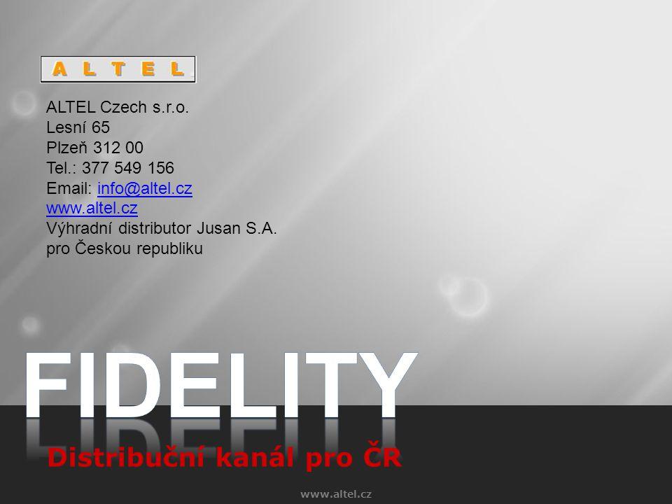 FIDELITY Distribuční kanál pro ČR ALTEL Czech s.r.o. Lesní 65