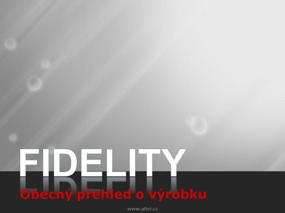 FIDELITY Obecný přehled o výrobku