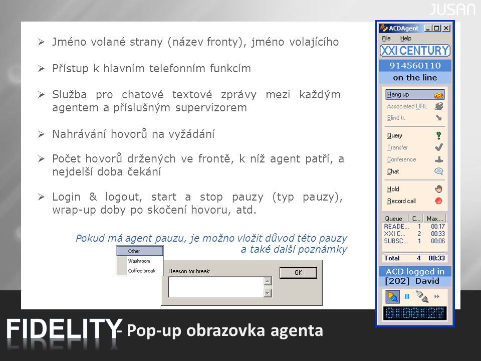FIDELITY - Pop-up obrazovka agenta