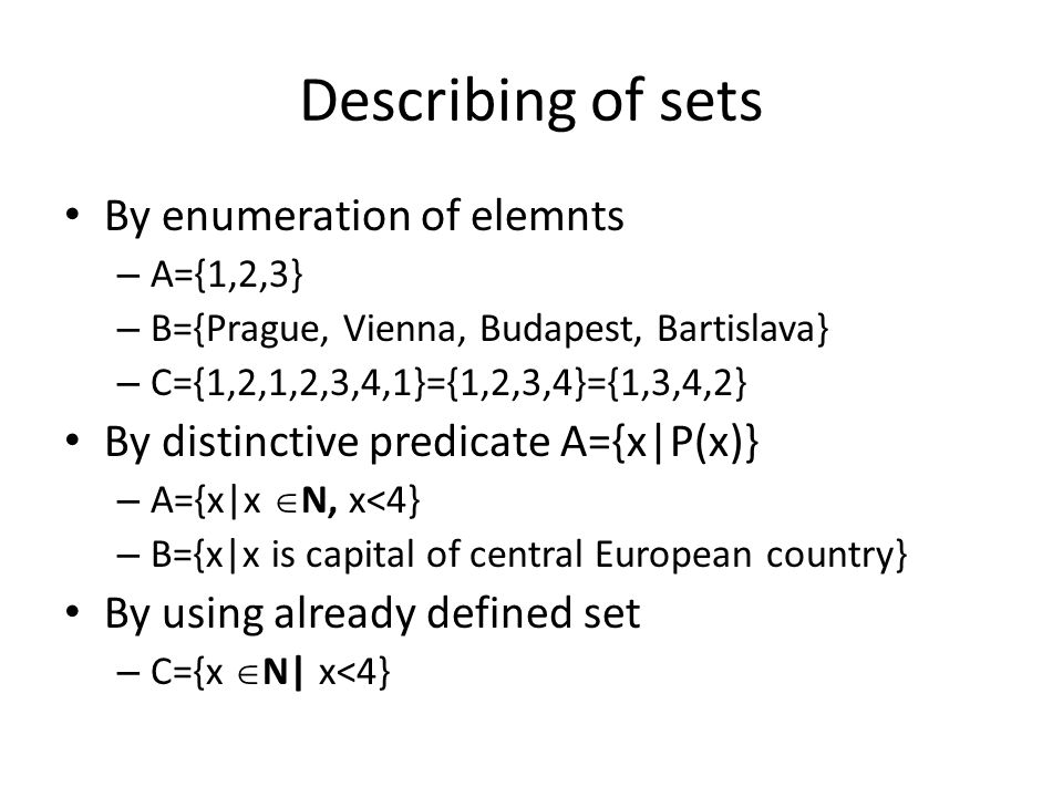 Describing of sets By enumeration of elemnts