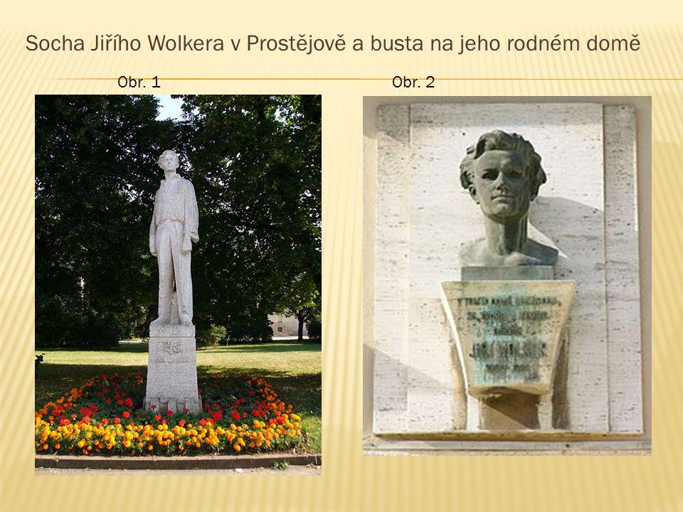 Socha Jiřího Wolkera v Prostějově a busta na jeho rodném domě