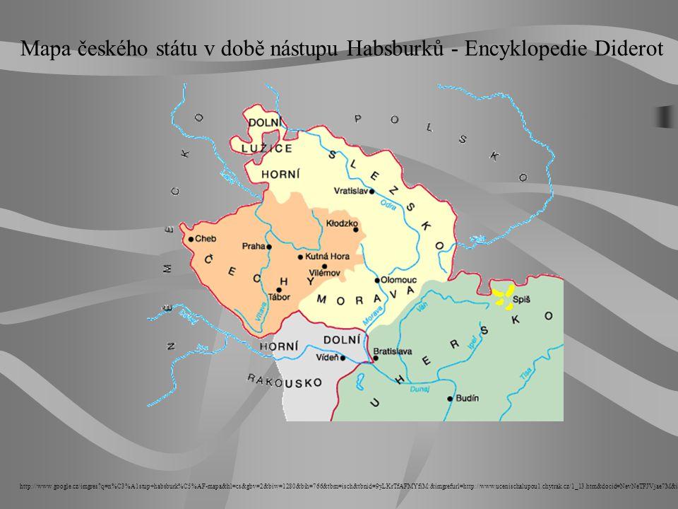 Mapa českého státu v době nástupu Habsburků - Encyklopedie Diderot