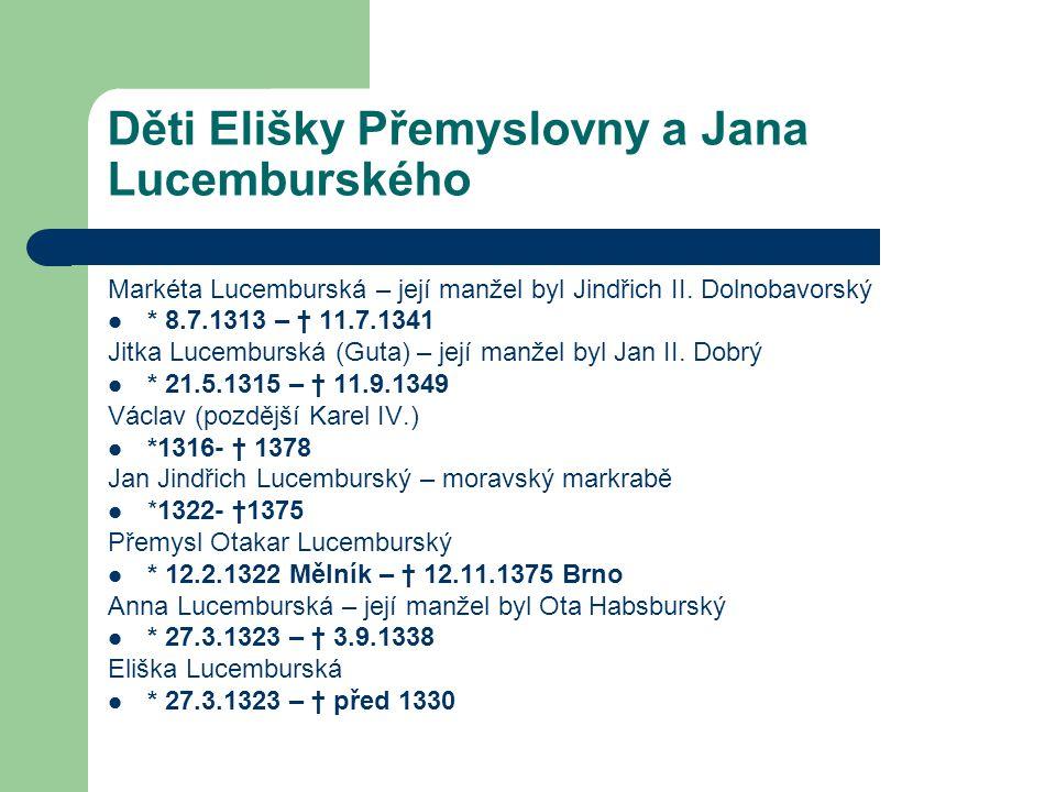 Děti Elišky Přemyslovny a Jana Lucemburského