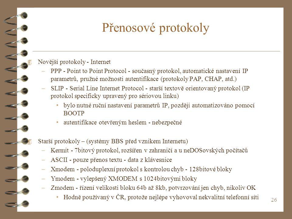 Přenosové protokoly Novější protokoly - Internet