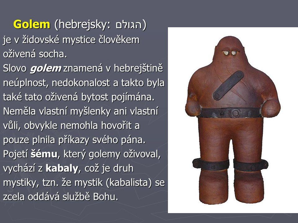Golem (hebrejsky: הגולם)