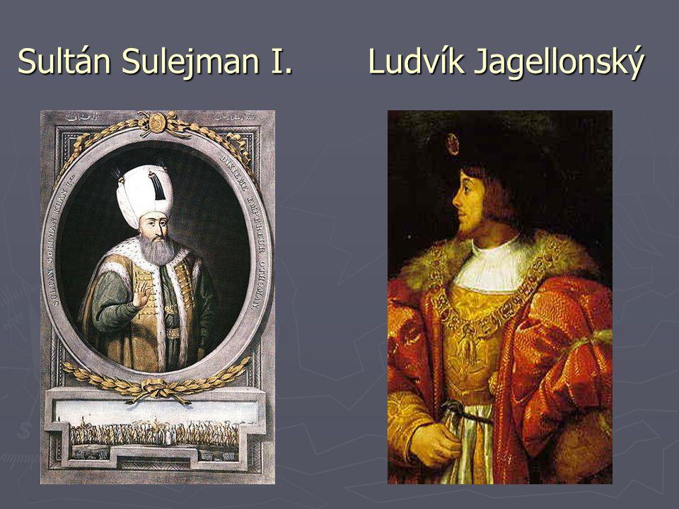 Sultán Sulejman I. Ludvík Jagellonský