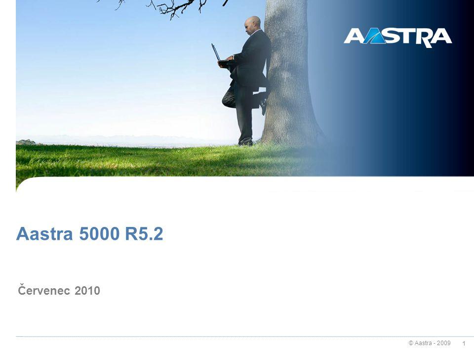 Aastra 5000 R5.2 Červenec 2010