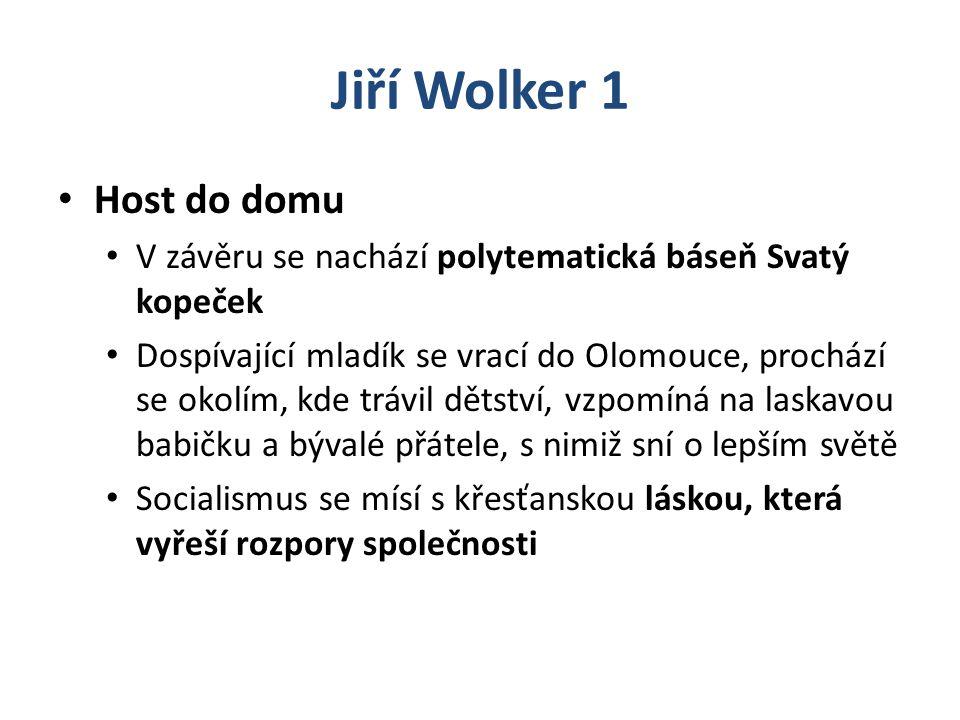 Jiří Wolker 1 Host do domu