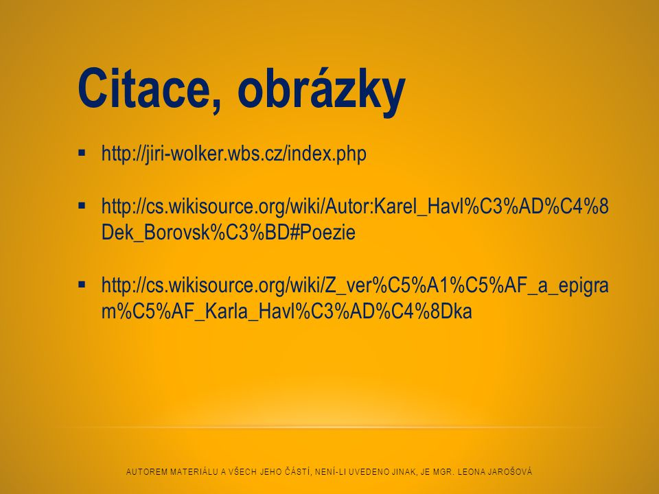 Citace, obrázky http://jiri-wolker.wbs.cz/index.php