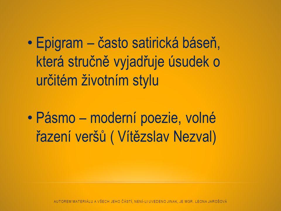 Pásmo – moderní poezie, volné řazení veršů ( Vítězslav Nezval)