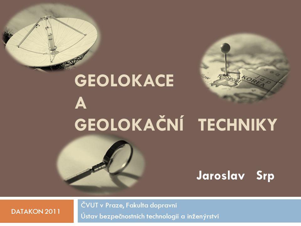 Geolokace a geolokační techniky